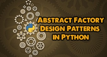 Abstract Factory – Design Patterns in Python
