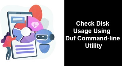 Check Disk Usage Using Duf Command-line Utility on Linux