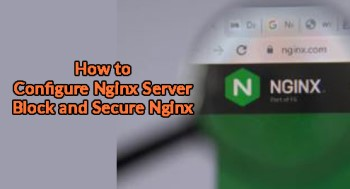 Configure Nginx Server Block and Secure Nginx with Let's Encrypt SSL on Rocky Linux 8 / CentOS 8