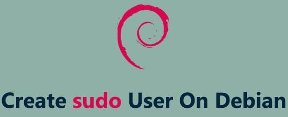 Create a Sudo User on Debian - Step by Step Process ?
