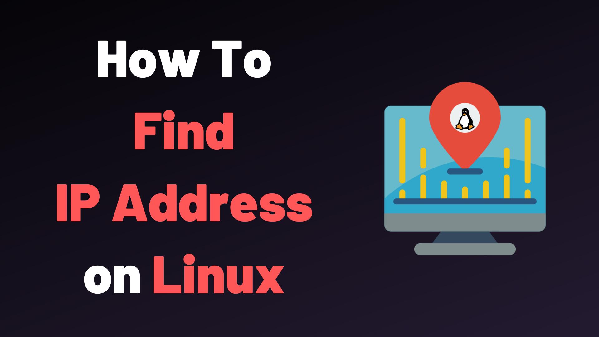 Ways to Find Your IP address in Ubuntu 20.04 LTS