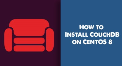 Install CouchDB on CentOS 8 - Step by Step Process ?