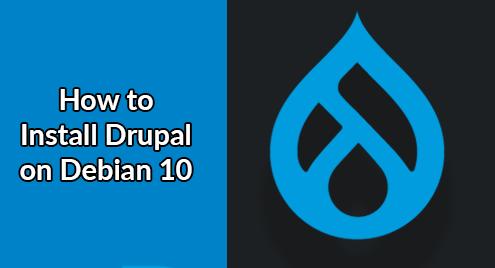 Install Drupal on Debian 10 - Step by Step Process ?