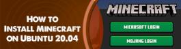 Install Minecraft on Ubuntu 20.04 - Step by Step Process ?