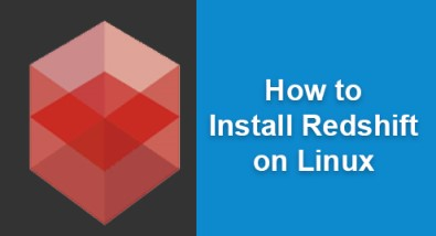 Install Redshift on Linux Mint - Step by Step Process ?