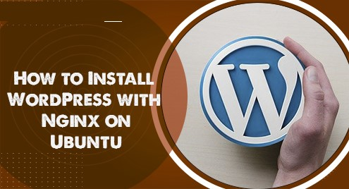 Install WordPress with Nginx on Ubuntu 20.04 LTS - Step by Step Process ?