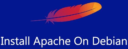 Install Apache on Debian 9 Server - Step by Step Process ?