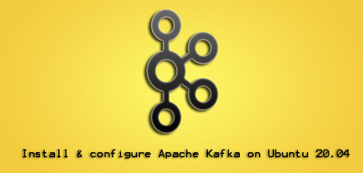 Install and Configure Apache Kafka on Ubuntu 20.04 - Step by Step process to implement this task ?