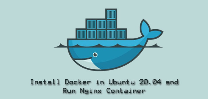 Install Docker in Ubuntu 20.04 and Run Nginx Container - Step by Step Process ?