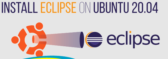 Install Eclipse IDE on Ubuntu 20.04 - Step by Step Process ?