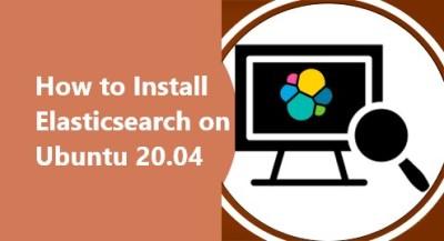 Install Elasticsearch on Ubuntu 20.04 - Best Method ?