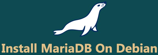 Install MariaDB on Debian 9 Server - Step by Step Process ?