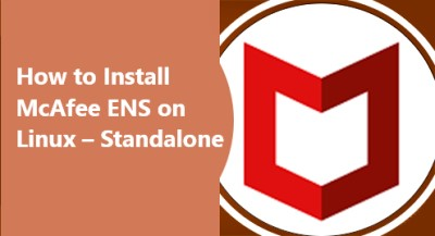 Install McAfee ENS on CentOS Linux – Standalone