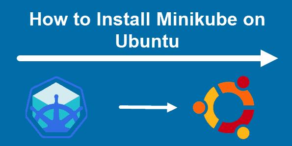 Install Minikube on Ubuntu 20.04 - Best Method ?