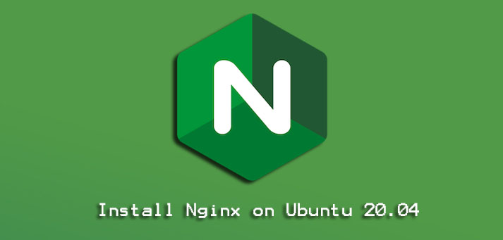 Install Nginx on Ubuntu 20.04 - Step by Step process to implement it ?