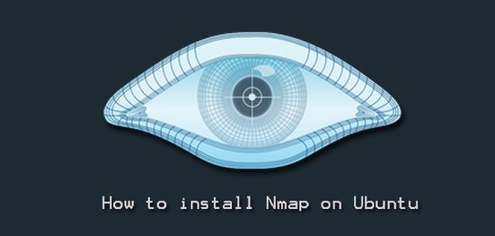 Install Nmap on Ubuntu 20.04 - Step by Step Process ?