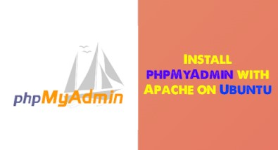 Install phpMyAdmin with Apache on Ubuntu 20.04 - Step by Step Process ?