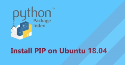 Install Pip on Ubuntu 18.04 System - Step by Step Procedure ?