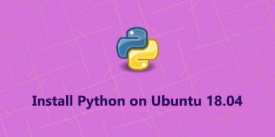 Install Python on Ubuntu 18.04 - Step by Step Process ?