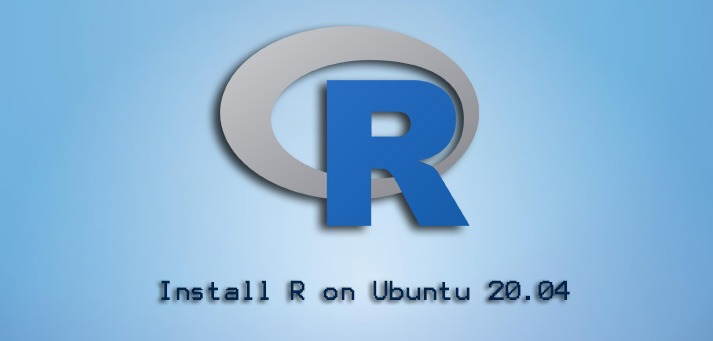 Install R on Ubuntu 20.04 - Step by Step process ?