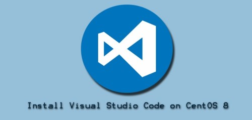 Install Visual Studio Code on CentOS 8 - Step by Step Process ?