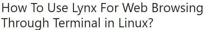 Install Lynx Browser on Ubuntu 20.04
