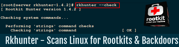 Rkhunter for Scanning Backdoors, Rootkits, and Local Exploits in Your Ubuntu Linux System - How to use it ?