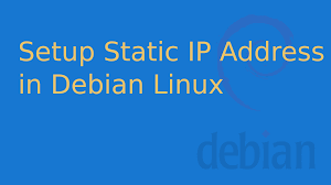Set a Static IP on Debian 11 - How to do it ?