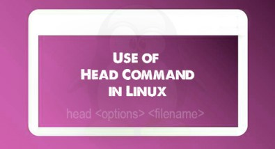 Use of Head Command in Linux - With different examples ?